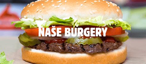 Naše burgery